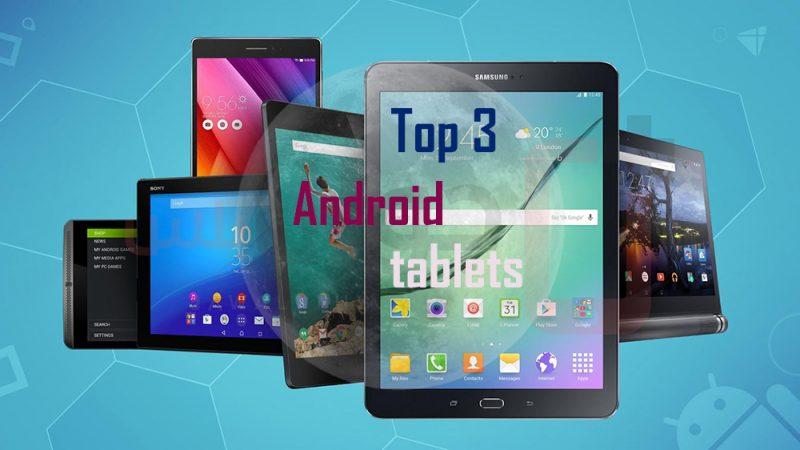 أفضل تابلت في العالم يعمل بنظام الاندرويد best 3 Android tablets