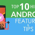 top 10 hidden features for android